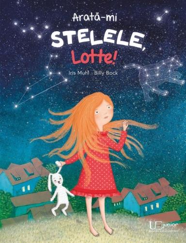 """Arată-mi stelele, Lotte!"" de Iris Muhl, Billy Bock"