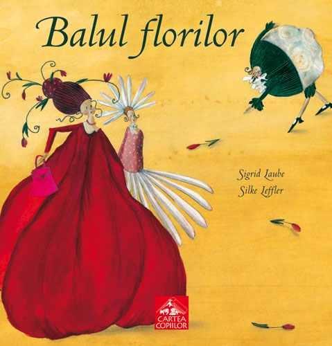 """Balul Florilor"" de Sigrid Laube, Silke Leffler"