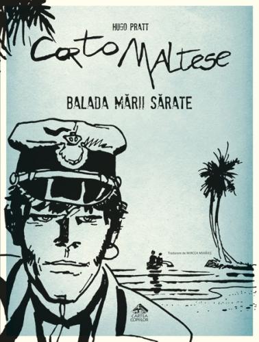 """""""Corto Maltese - 1. Balada mării sărate"""" de Hugo Pratt"""