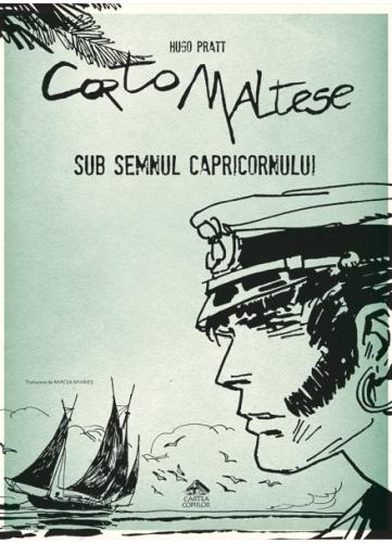 """Corto Maltese - 2. Sub semnul Capricornului"" de Hugo Pratt"