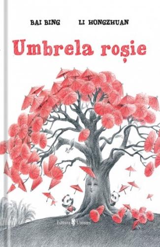"""""""Umbrela roşie"""" de Bai Bing şi Li Hongzhuan"""