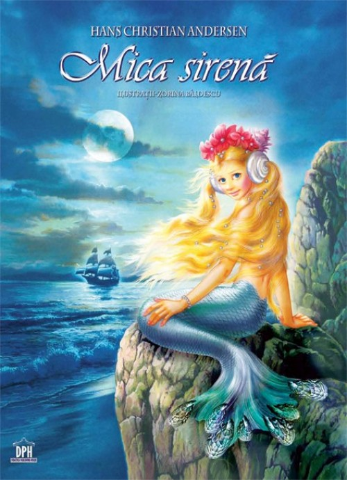 """""""Mica Sirenă"""" de Hans Christian Andersen, ilustrată de Zorina Bâldescu"""