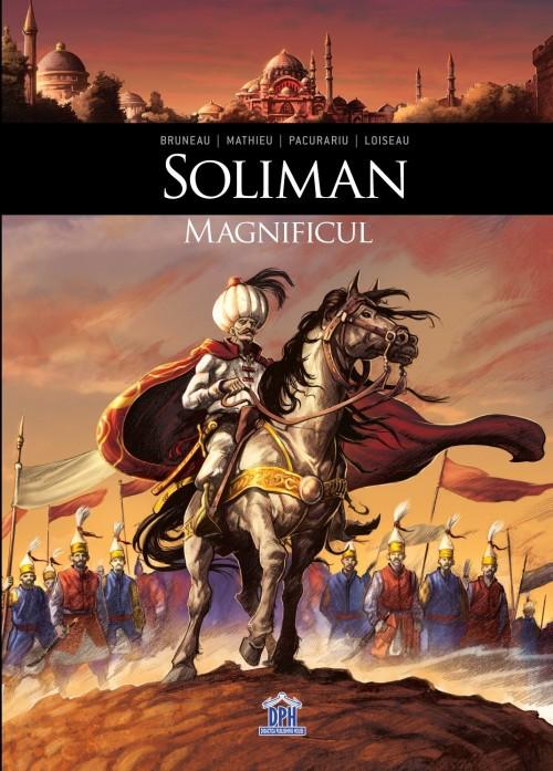 """""""Soliman Magnificul"""" de Clothilde Bruneau, Esteban Mathieu, Cristi Păcurariu"""