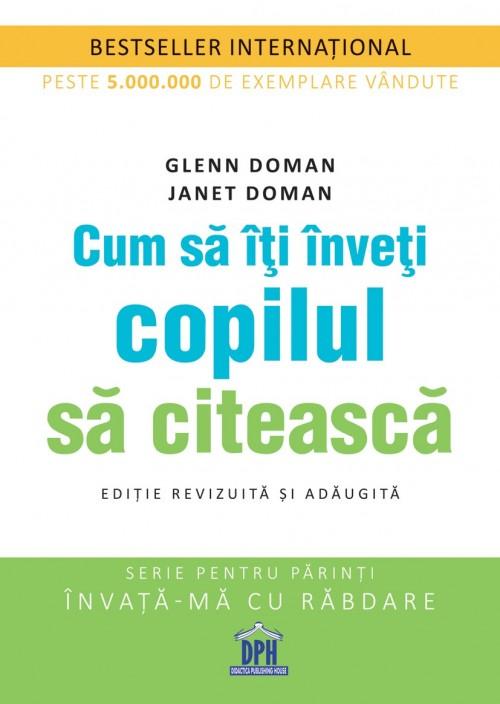 """""""Cum să îţi înveţi copilul să citească"""" de Glenn şi Janet Doman"""