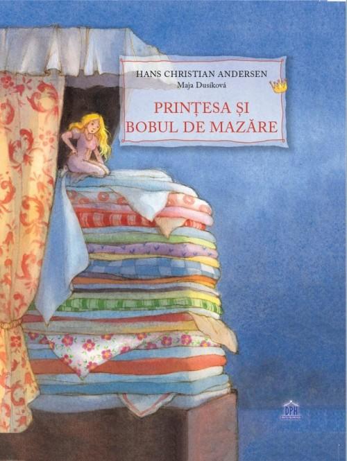 """""""Prinţesa şi bobul de mazăre"""" de Hans Christian Andersen, ilustrată de Maja Dusikova"""