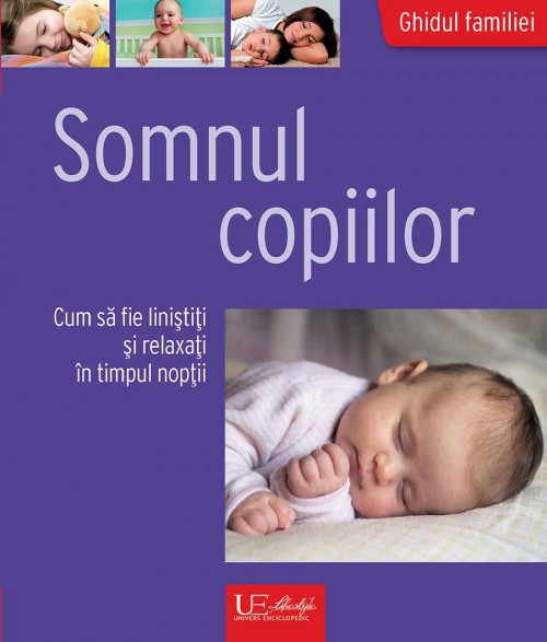 Somnul copiilor - Cum să fie liniştiţi şi relaxaţi - Nicole Richter-Ulmer