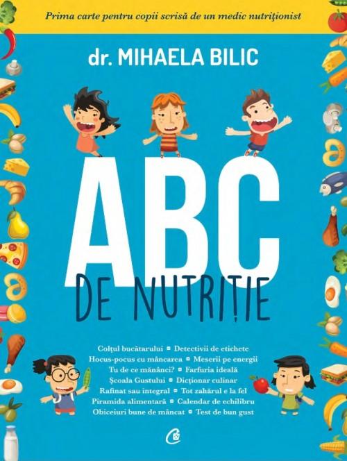 ABC de nutriţie pentru copii - de Dr. Mihaela Bilic