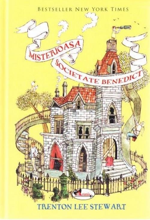 Misterioasa Societate Benedict - de Trenton Lee Stewart