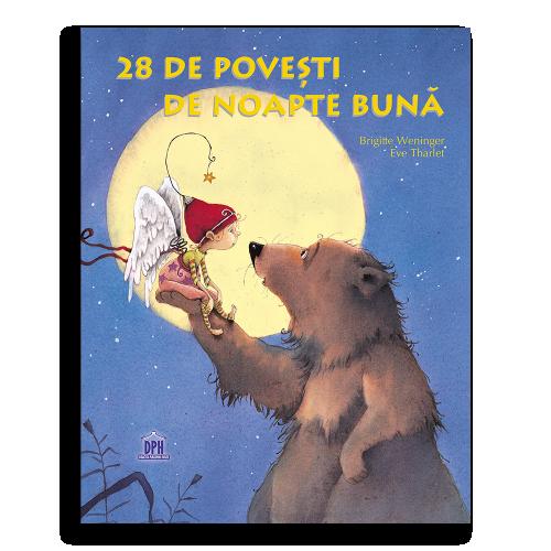 28 de poveşti de Noapte Bună - Brigitte Weninger, Eve Tharlet