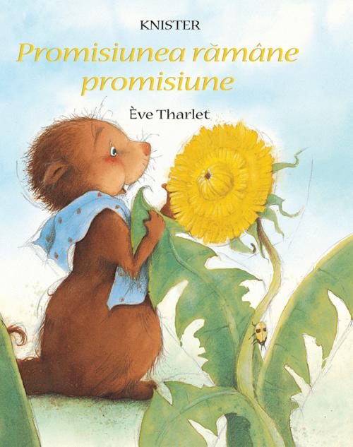 Promisiunea ramane promisiune de Knister, Eve Tharlet