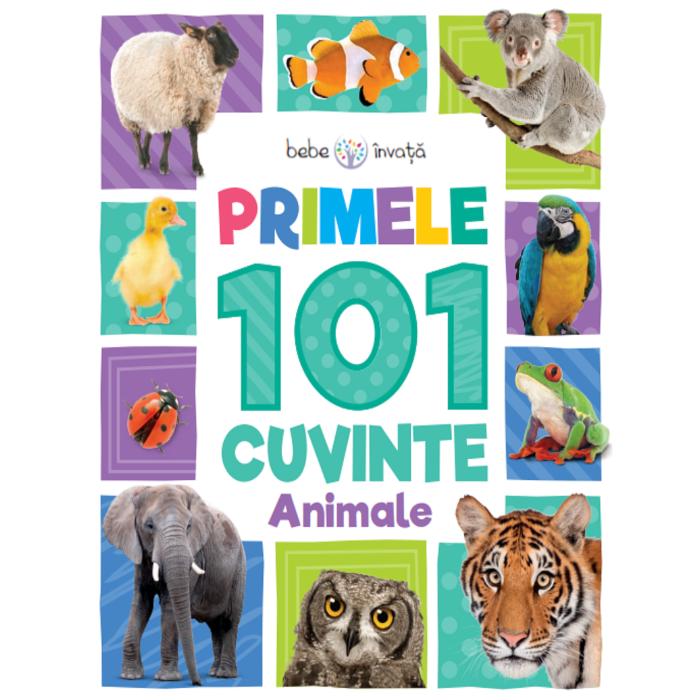 Bebe învață. Primele 101 cuvinte. Animale - Editura Litera - 1