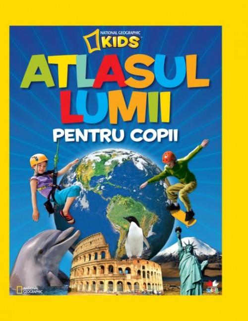 Atlasul lumii pentru copii - National Geographic
