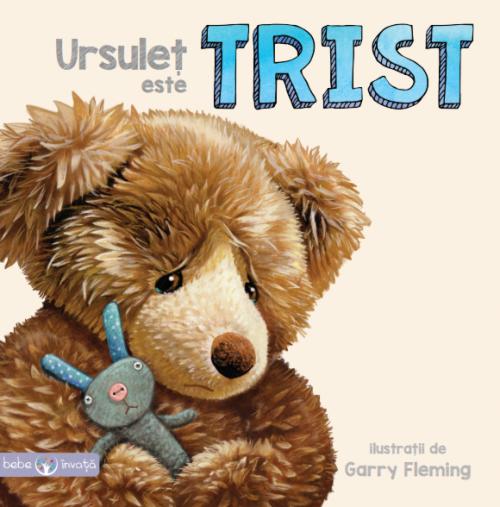Ursuleț este trist - Bebe invata - Garry Fleming