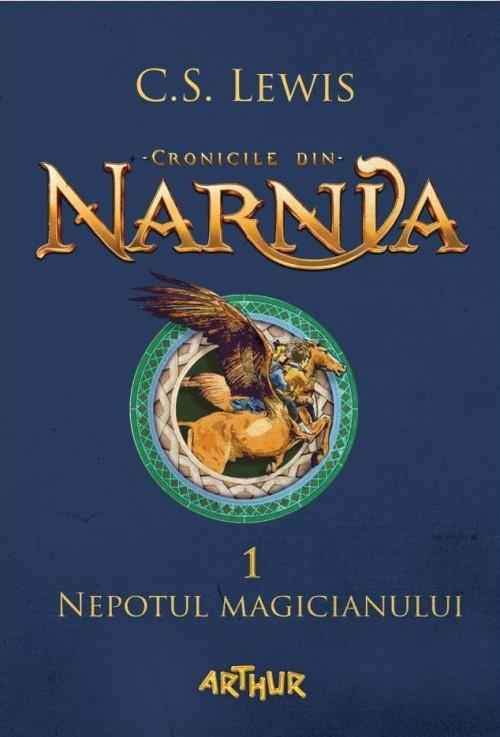 Cronicile din Narnia I. Nepotul magicianului - C.S. Lewis, Pauline Baynes