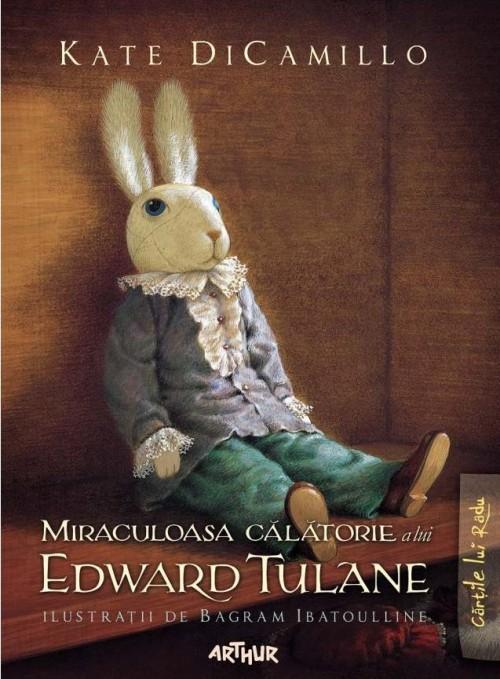 Miraculoasa călătorie a lui Edward Tulane - Kate DiCamillo, Bagram Ibatoulline