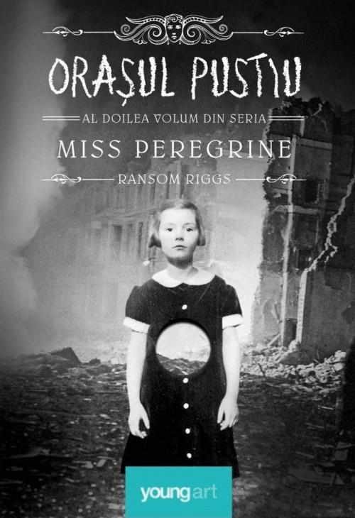 Miss Peregrine. Orașul pustiu - Ransom Riggs