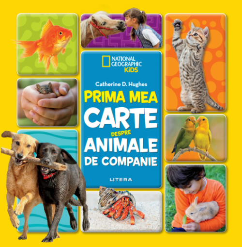Prima mea carte despre animale de companie - Catherine D. Hughes