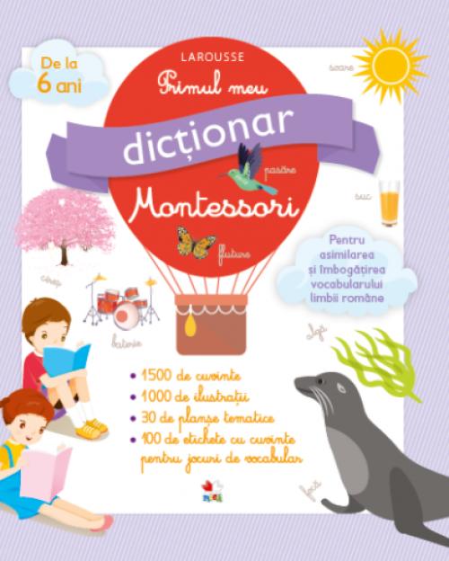 Primul meu dicționar Montessori - Larousse