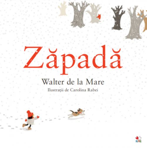 Zăpadă - Walter de la Mare, Carolina Rabei