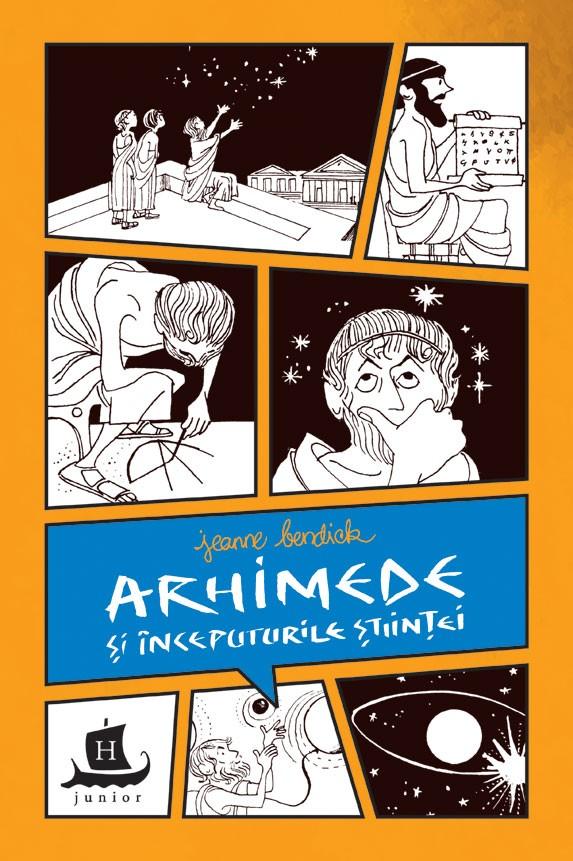 Arhimede și începuturile științei - Jeanne Bendick. Humanitas prin Evertoys