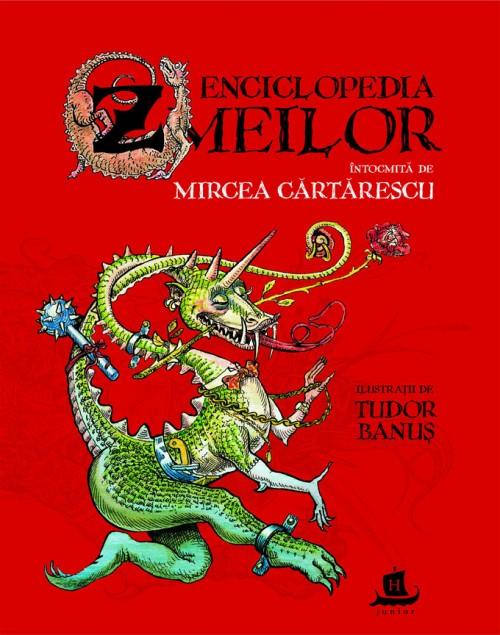Enciclopedia zmeilor - Mircea Cărtărescu, Tudor Banus
