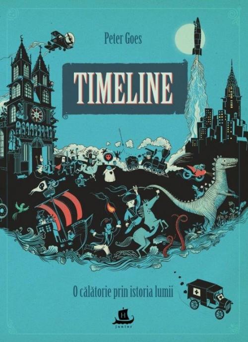 Timeline. O călătorie prin istoria lumii - Peter Goes