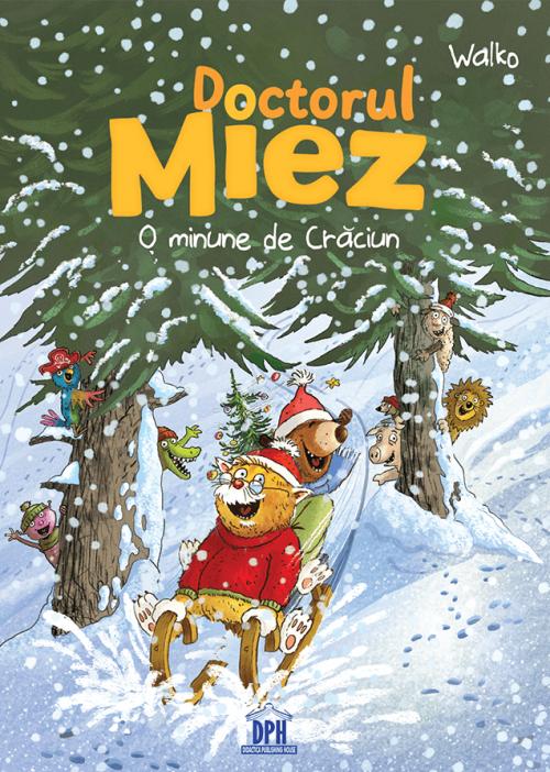Doctorul Miez. O minune de Crăciun de Walko