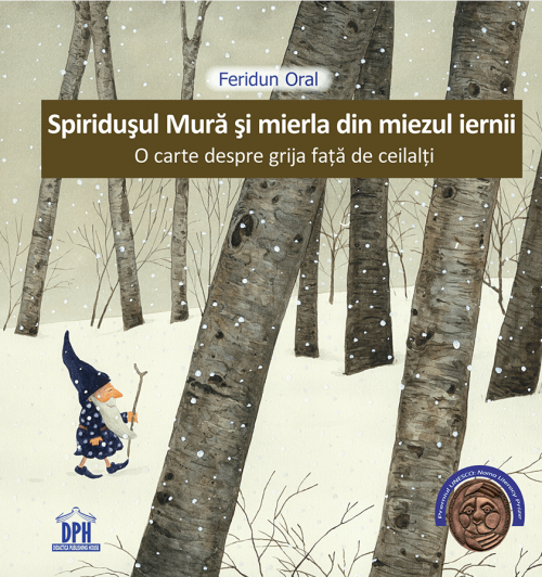 Spiridusul Mura si mierla din miezul iernii - Feridun Oral