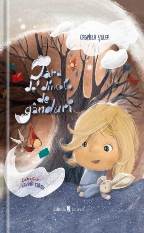 Țara de dincolo de gânduri - Gabriela Șulea, Lavinia Trifan