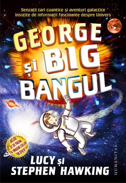 George şi Big Bangul - Stephen Hawking, Lucy Hawking